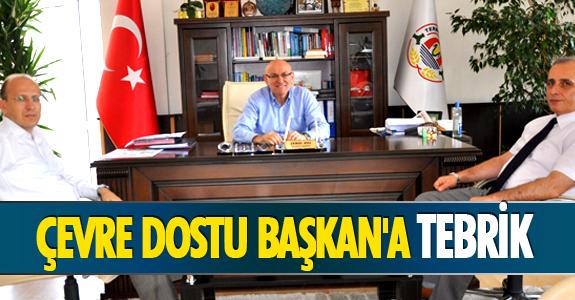 ÇEVRE DOSTU BAŞKAN'A TEBRİK