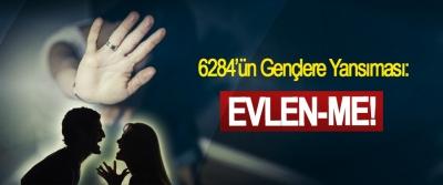 6284'ün Gençlere Yansıması: Evlenme!