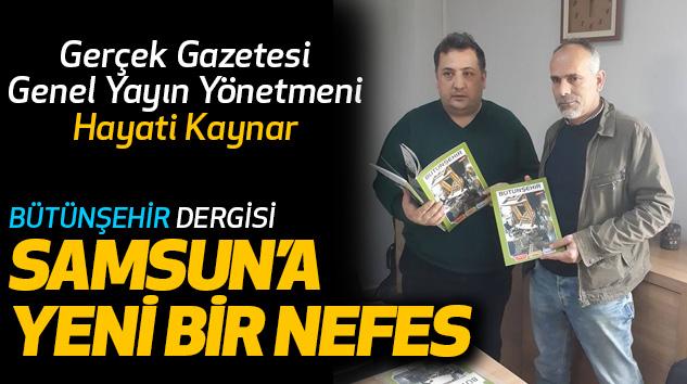 Hayati Kaynar: Samsun'a Yeni Bir Nefes