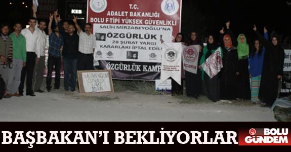 BAŞBAKAN'I BEKLİYORLAR