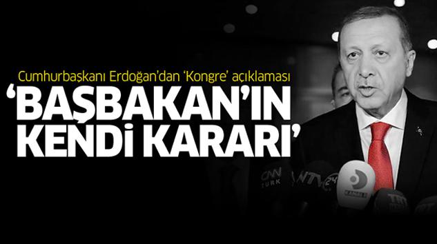 Erdoğan'dan Kongre Açıklaması...