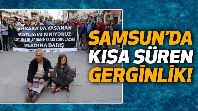 Samsun'da Kısa Süren Gerginlik!