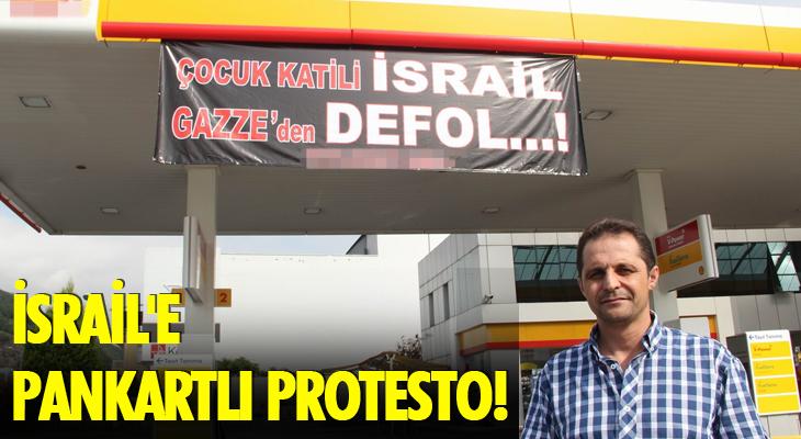 İSRAİL'E PANKARTLI PROTESTO!