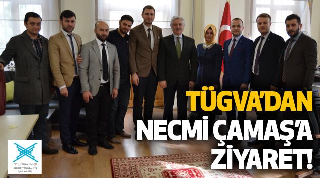 Tügva'dan Necmi Çamaş'a Ziyaret!