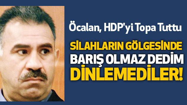 Abdullah Öcalan:Silahların Gölgesinde Barış Olmaz Dedim Dinlemediler!