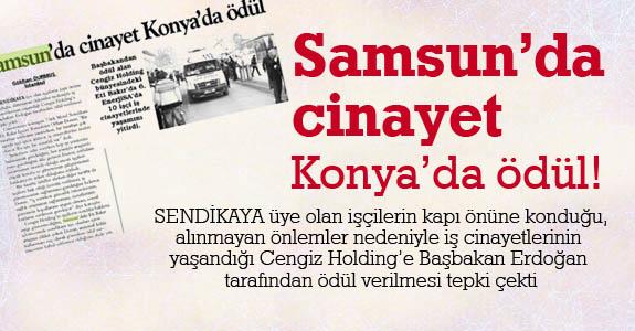 Samsun'da cinayet Konya'da ödül!