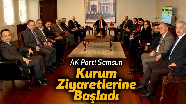 AK Parti Samsun  Kurum Ziyaretlerine Başladı
