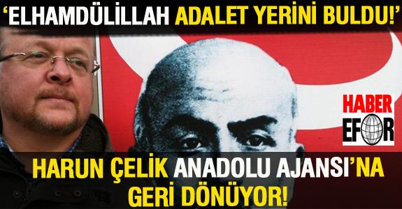 ELHAMDÜLİLLAH ADALET YERİNİ BULDU!
