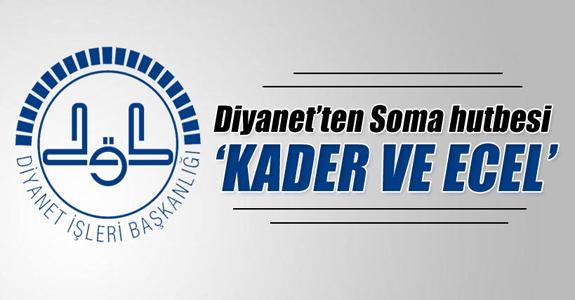 DİYANET İŞLERİ'NDEN 'SOMA' HUTBESİ!