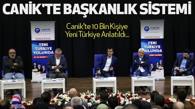 Canik'te 10 Bin Kişiye Yeni Türkiye Anlatıldı...