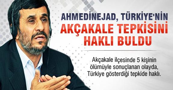 Ahmedinejad, Türkiye'nin Akçakale Tepkisini Haklı Buldu ..