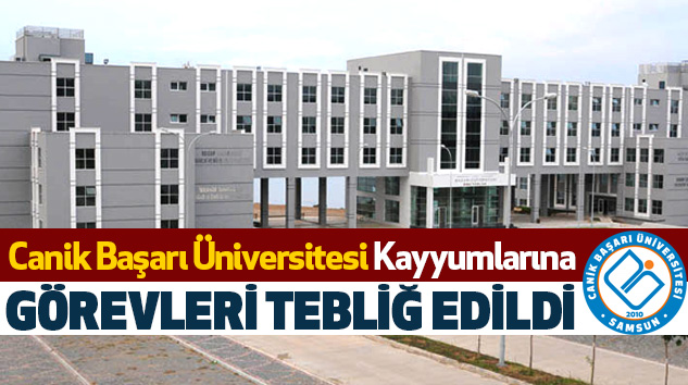 Canik Başarı Üniversitesi Kayyumlarına Görevleri Tebliğ Edildi