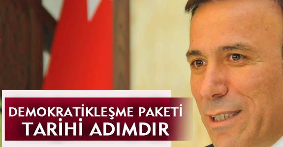 DEMOKRATİKLEŞME PAKETİ TARİHİ ADIMDIR