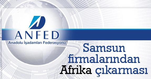 Samsun Firmalarından Afrika çıkarması