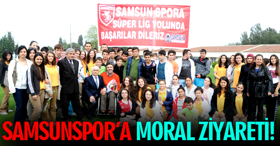 SAMSUNSPOR'A MORAL ZİYARETİ!