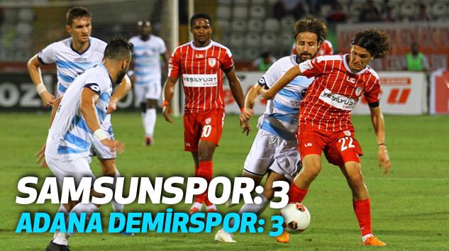 Samsunspor: 3 - Adana Demirspor: 3 Maçının Geniş Özeti yayınlandı