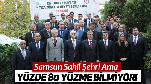 Samsun Valisi İbrahim Şahin: Samsun Sahil Şehri Ama Yüzde 80 Yüzme Bilmiyor!