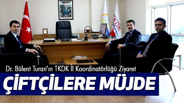 Dr. Bülent Turan'ın TKDK İl Koordinatörlüğü Ziyaretinde Çiftçilere Müjde…