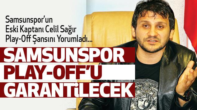 Eski Kaptan Celil Samsunspor'un Play-Off  Şansını...