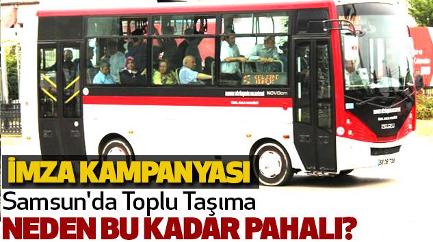Samsun'da Toplu Taşıma Neden Bu Kadar Pahalı?