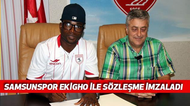 Samsunspor Ekigho İle Sözleşme İmzaladı