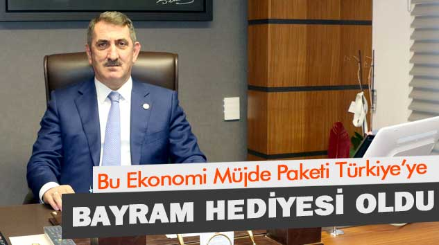 Bu Ekonomi Müjde Paketi Türkiye'ye Bayram Hediyesi Oldu
