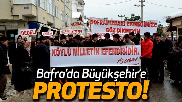 Bafra'da Büyükşehir'e Protesto!