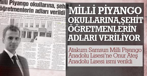 Atakum Samsun Milli Piyango Anadolu Lisesi'ne Onur Ateş Anadolu Lisesi ismi verildi