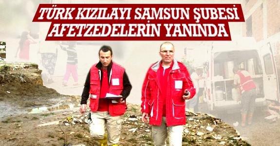 Türk Kızılayı Samsun Şubesi Afetzedelerin Yanında