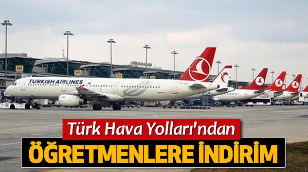Türk Hava Yolları'ndan Öğretmenlere İndirim