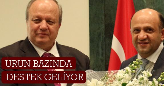 ÜRÜN BAZINDA DA DESTEKLER GELİYOR