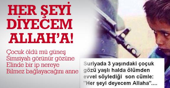 HER ŞEYİ DİYECEM ALLAH'A!