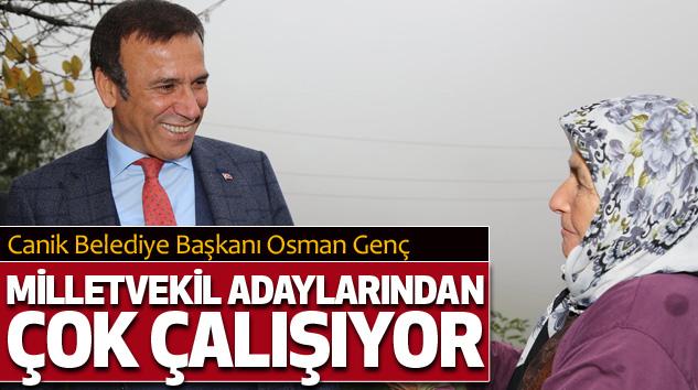 Osman genç milletvekili adaylarından daha gayretli!
