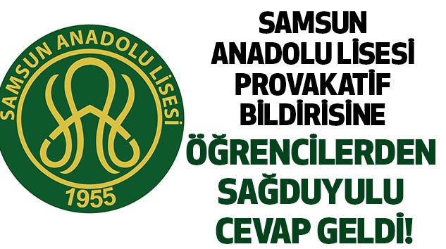 Samsun Anadolu Lisesi Öğrencilerden Sağduyulu Cevap!