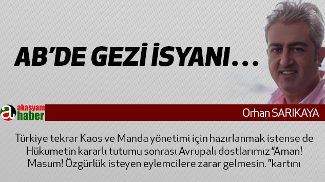 AB'de Gezi İsyanı…