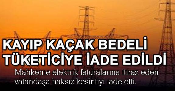 Elektrikte kayıp kaçak iadesi!