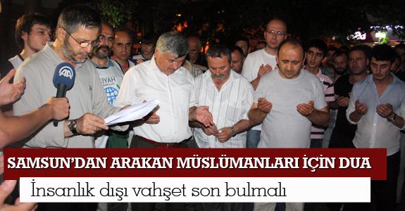 Samsun'dan Arakan Müslümanları İçin Dua