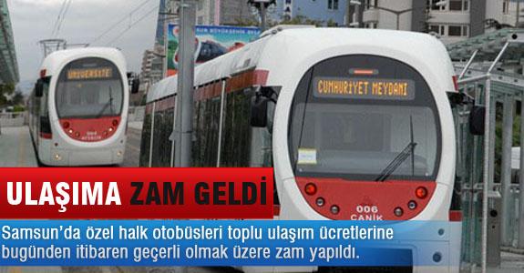 ULAŞIMA ZAM GELDİ