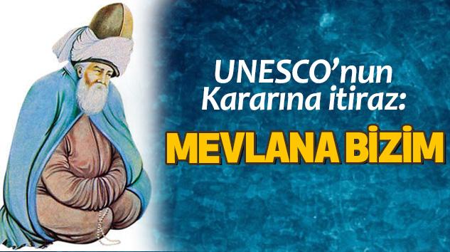 UNESCO'nun Kararına itiraz: Mevlana Bizim
