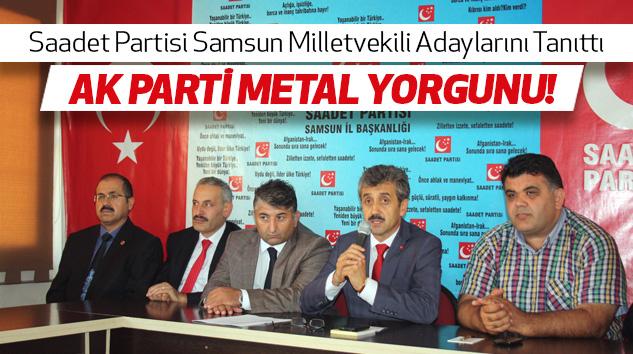 Saadet Partisi Samsun Milletvekili Adaylarını Tanıttı