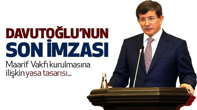Ahmet Davutoğlu'nun Son İmzası...