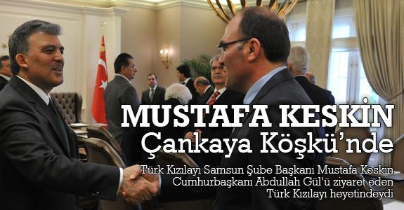 Mustafa Keskin Çankaya Köşkü'nde