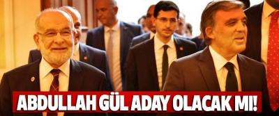 Abdullah Gül aday olacak mı!