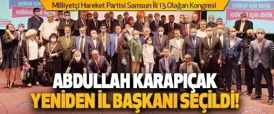 Abdullah Karapıçak Yeniden İl Başkanı Seçildi!