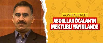 Abdullah Öcalan'ın Mektubu Yayınlandı!