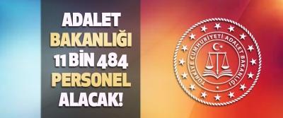 Adalet Bakanlığı 11 bin 484 Personel Alacak!