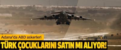 Adana'da ABD askerleri Türk çocuklarını satın mı alıyor!