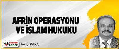 Afrin Operasyonu Ve İslam Hukuku