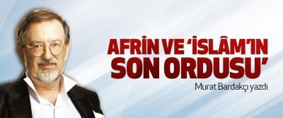 Afrin ve 'islâm'ın son ordusu'