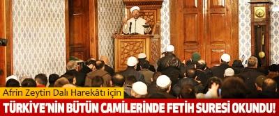 Afrin Zeytin Dalı Harekâtı için Türkiye'nin bütün camilerinde fetih suresi okundu!